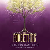 The Forgetting, by Sharon Cameron