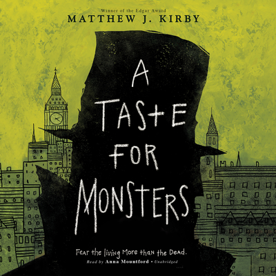 A Taste for Monsters Audiobook, by Matthew J. Kirby