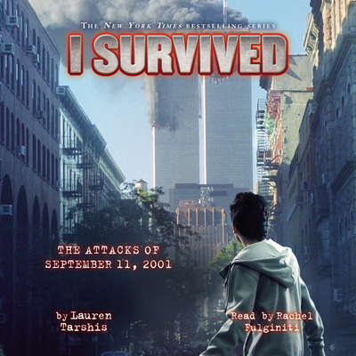I Survived the Attacks of September 11, 2001 Audiobook, by