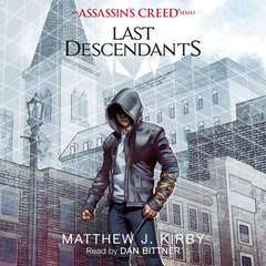 Last Descendants: An Assassin's Creed Novel Series Audiobook, by