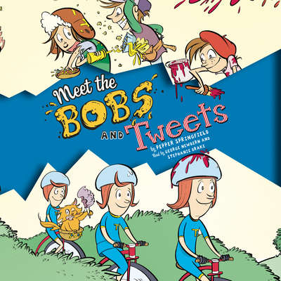 Meet the Bobs and Tweets Audiobook, by Pepper Springfield