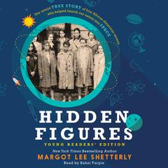 Hidden Figures Young Readers Edition Audiobook, by Margot Lee Shetterly