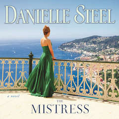 The Mistress: A Novel Audiobook, by Danielle Steel