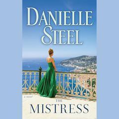 The Mistress: A Novel Audiobook, by Danielle Steel