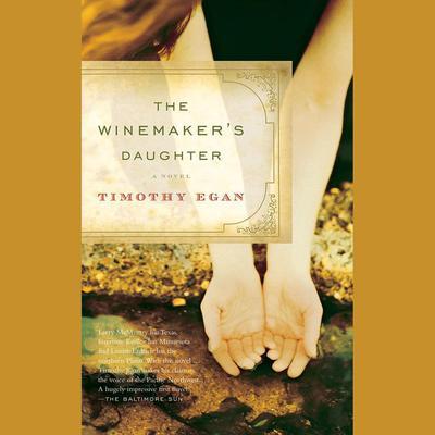 The Winemakers Daughter Audiobook, by Timothy Egan