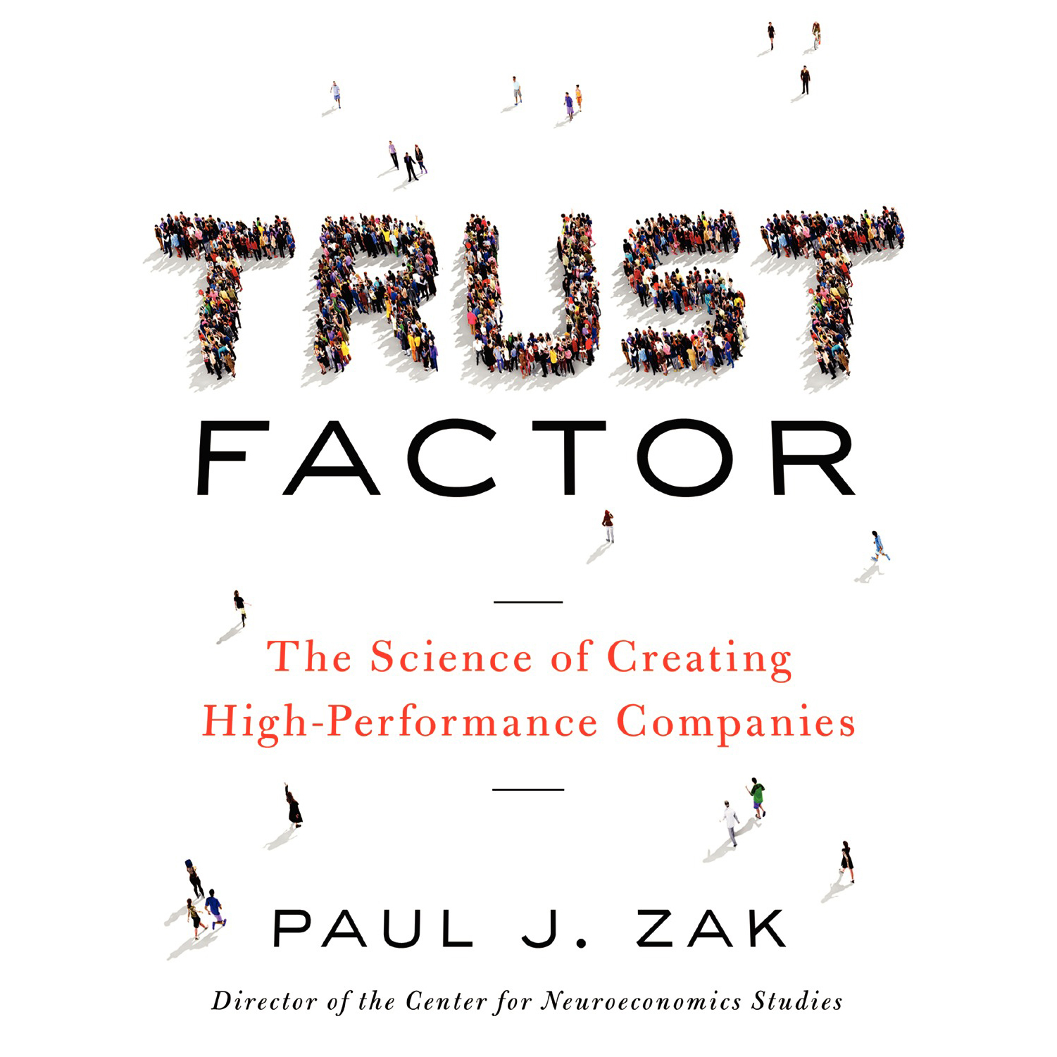 Printable Trust Factor: The Science of Creating High-Performance Companies Audiobook Cover Art