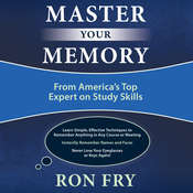 Master Your Memory: From Americas Top Expert on Study Skills Audiobook, by Ron Fry