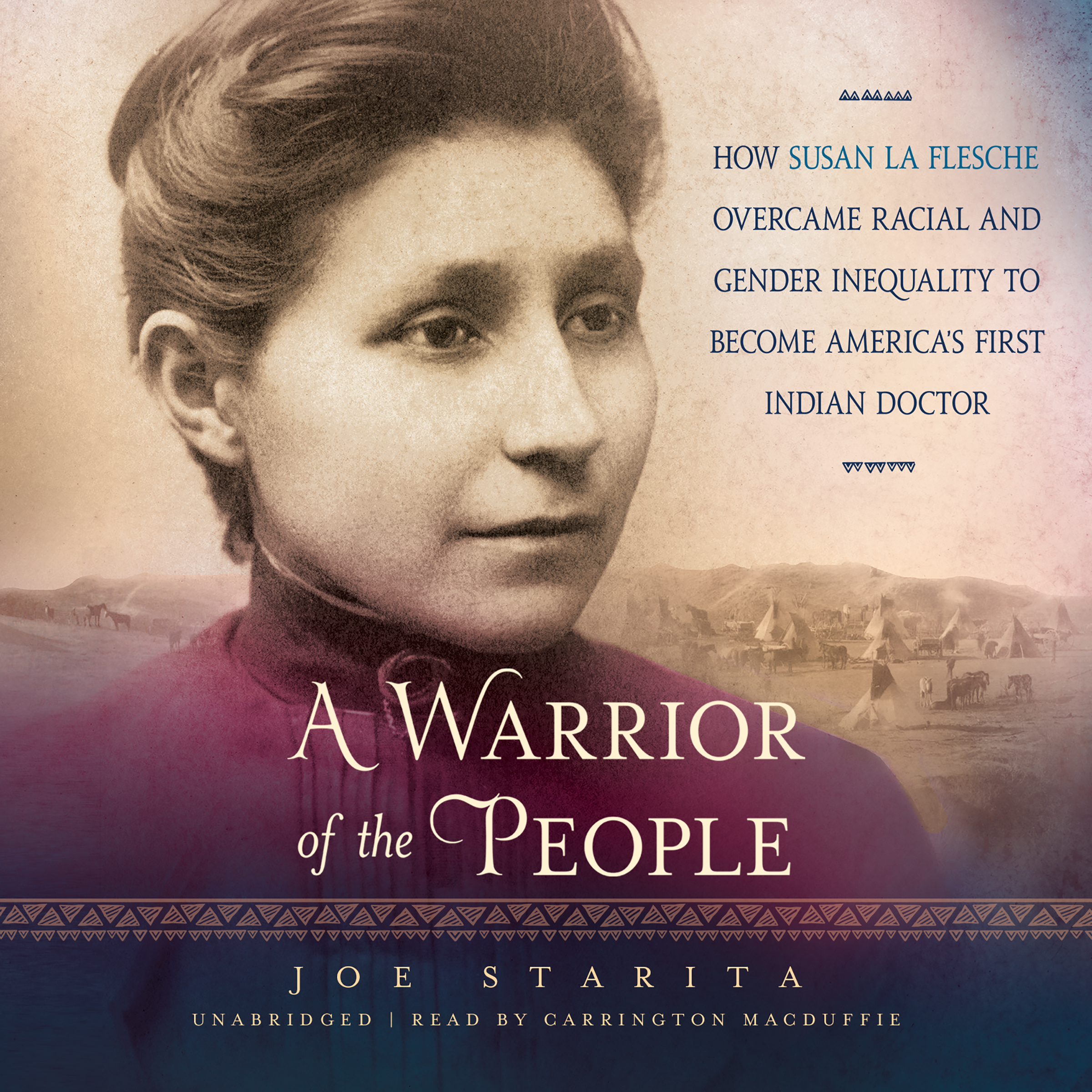 Printable A Warrior of the People: How Susan La Flesche Overcame Racial and Gender Inequality to Become America's First Indian Doctor Audiobook Cover Art