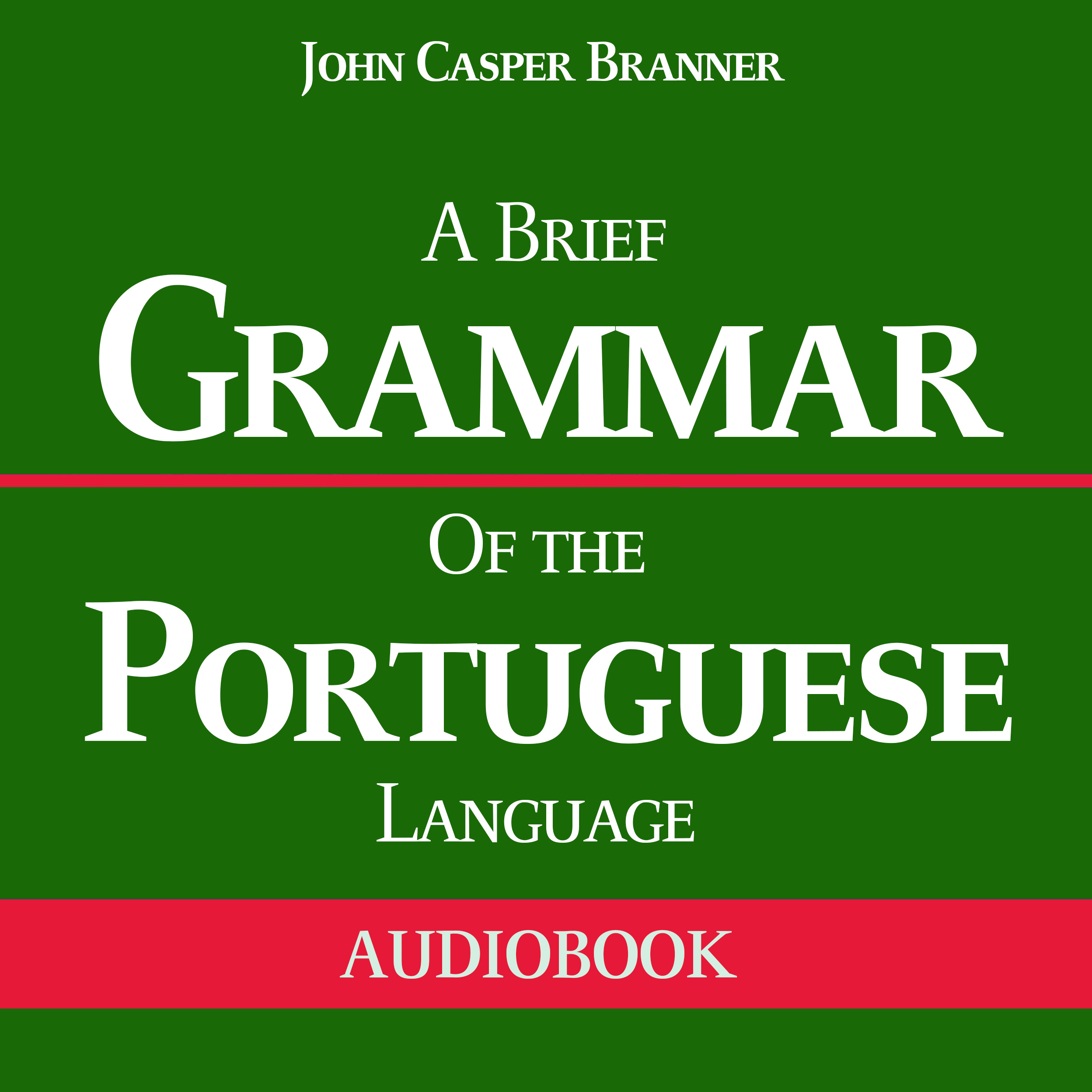 Printable A Brief Grammar of the Portuguese Language Audiobook Cover Art