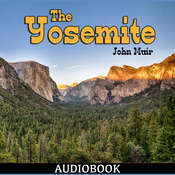 The Yosemite Audiobook, by John Muir