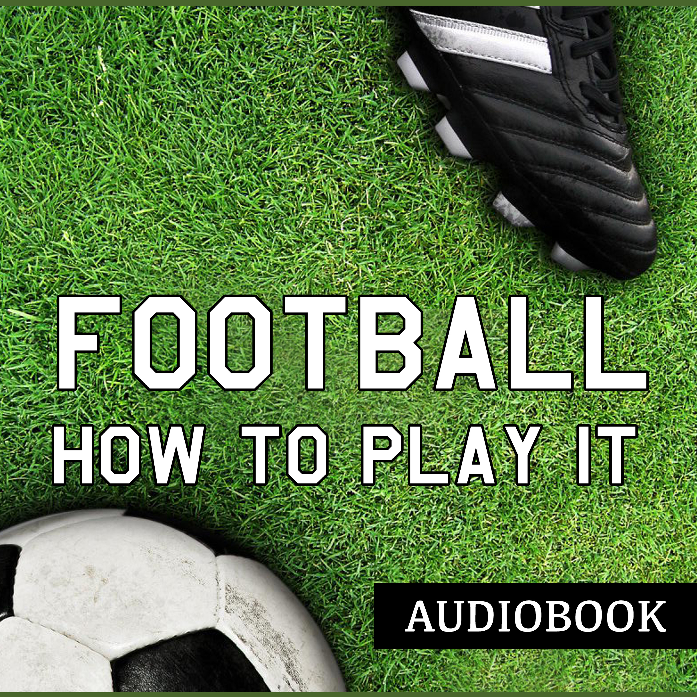Printable Football and How to Play It Audiobook Cover Art