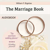 The Marriage Book Audiobook, by William F. Bigelow
