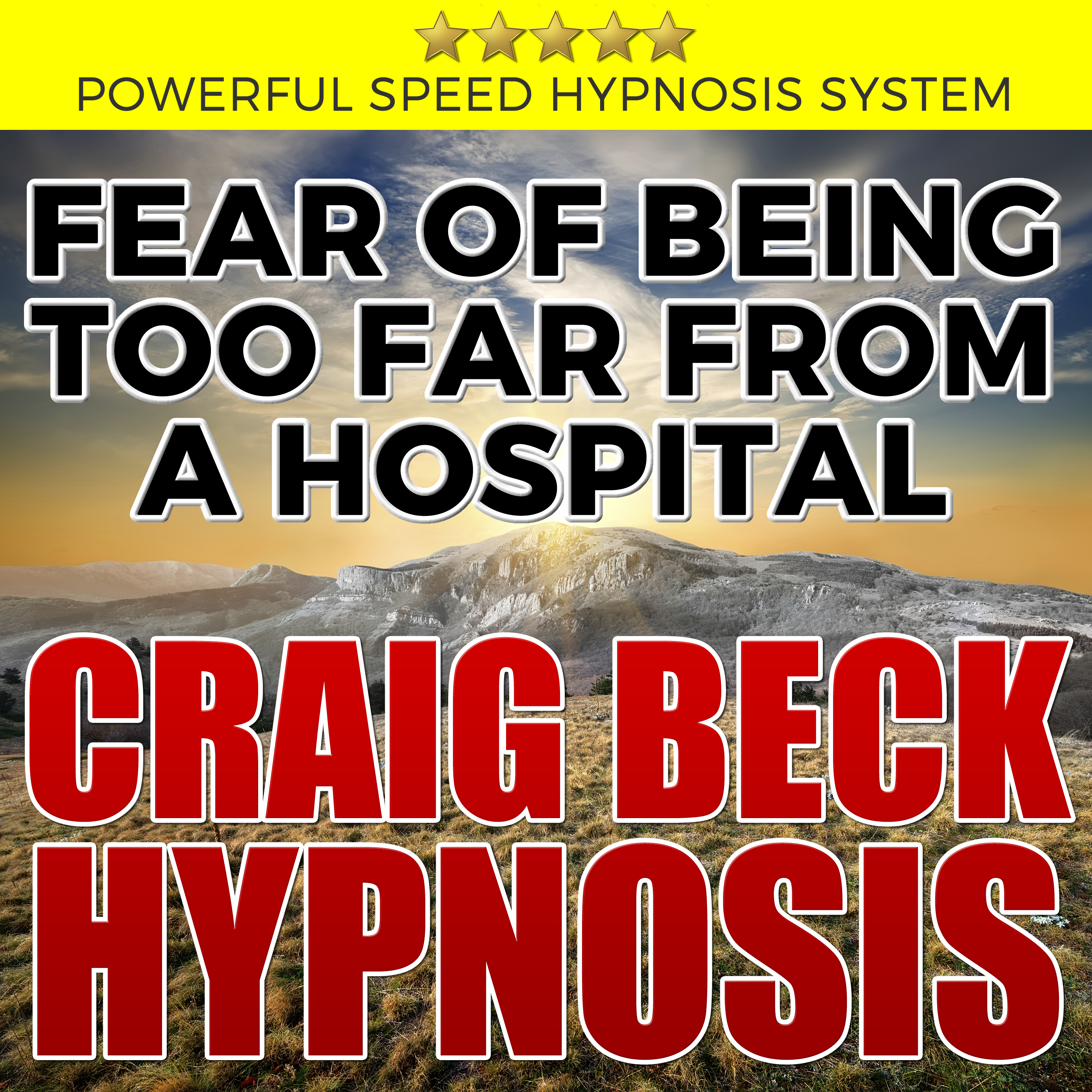 Printable Fear of Being Too Far from a Hospital: Hypnosis Downloads Audiobook Cover Art
