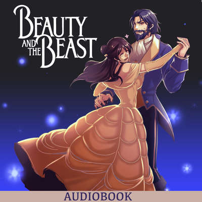 Beauty and the Beast Audiobook, by Gabrielle de Villeneuve