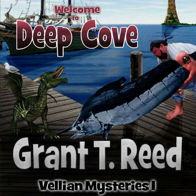 Welcome to Deep Cove Audiobook, by Grant T. Reed