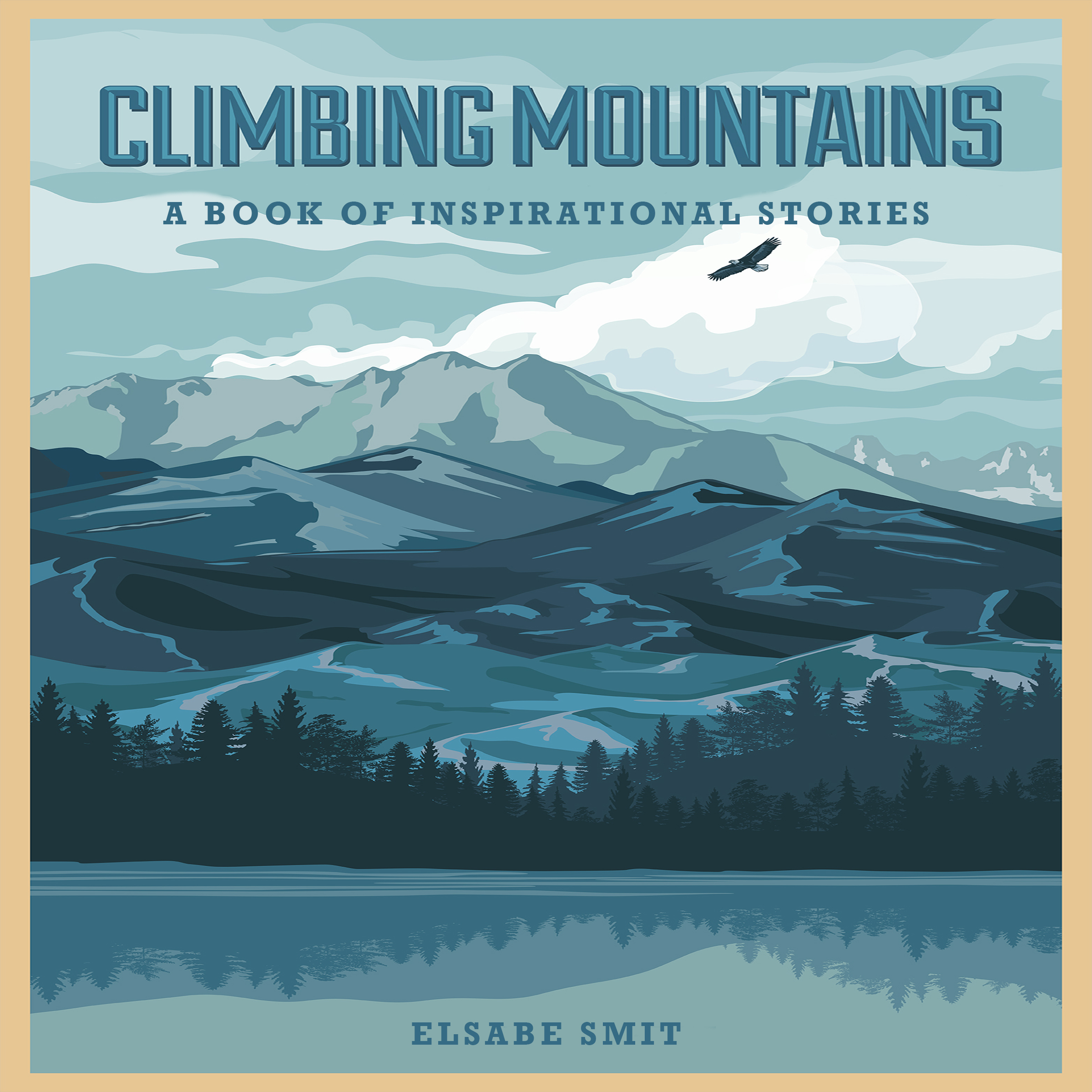 Printable Climbing Mountains: A Book Of Inspirational Stories Audiobook Cover Art