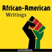 African-American Writings Audiobook, by Various