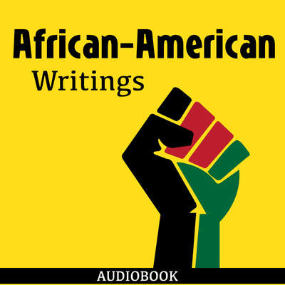 African-American Writings Audiobook, by Various