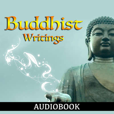 Buddhist Writings Audiobook, by Various