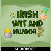 Irish Wit and Humor Audiobook, by Anonymous