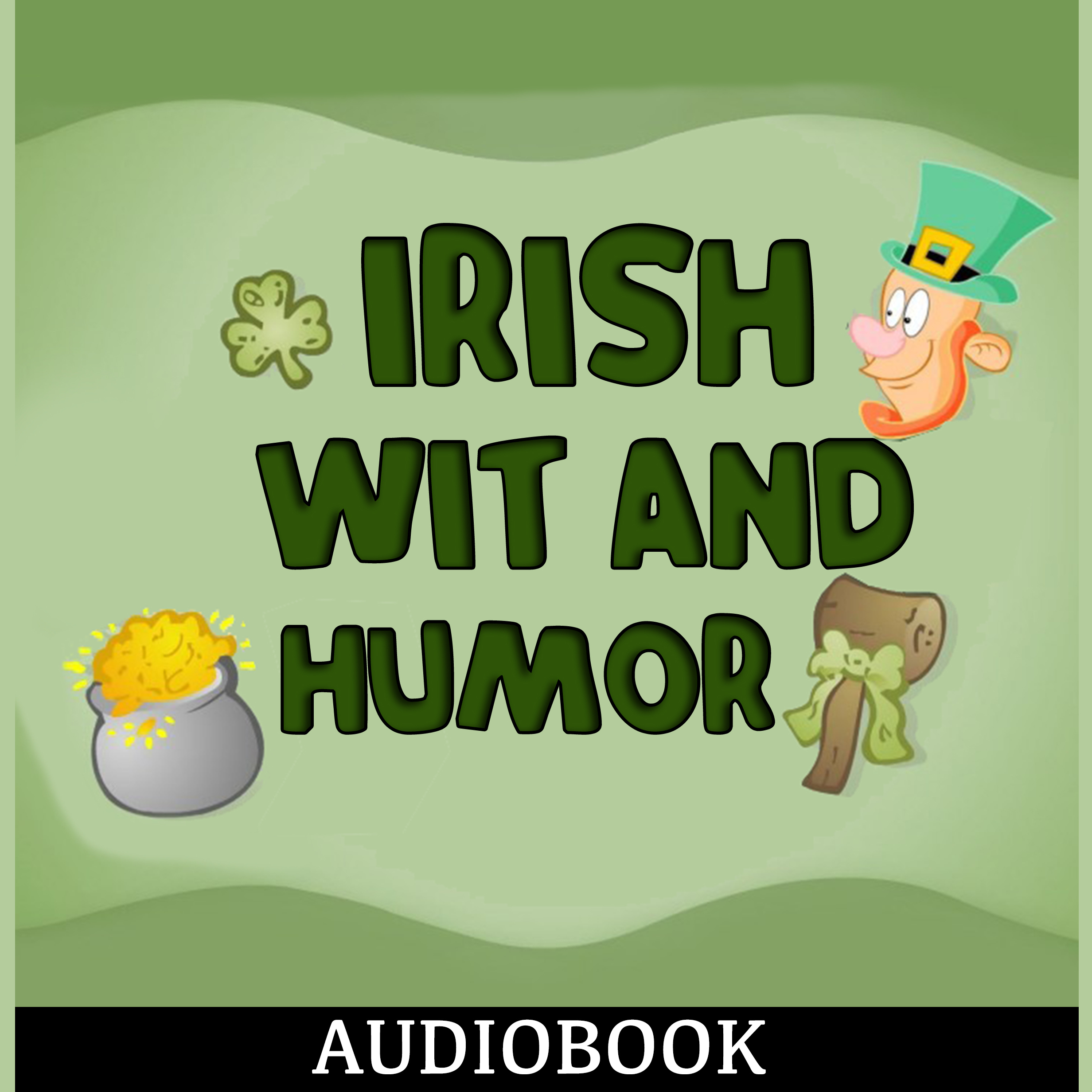 Printable Irish Wit and Humor Audiobook Cover Art