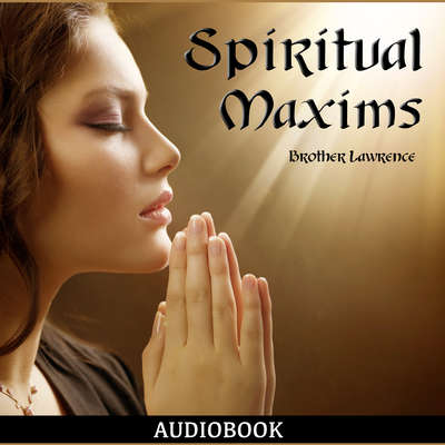 Spiritual Maxims Audiobook, by Lawrence