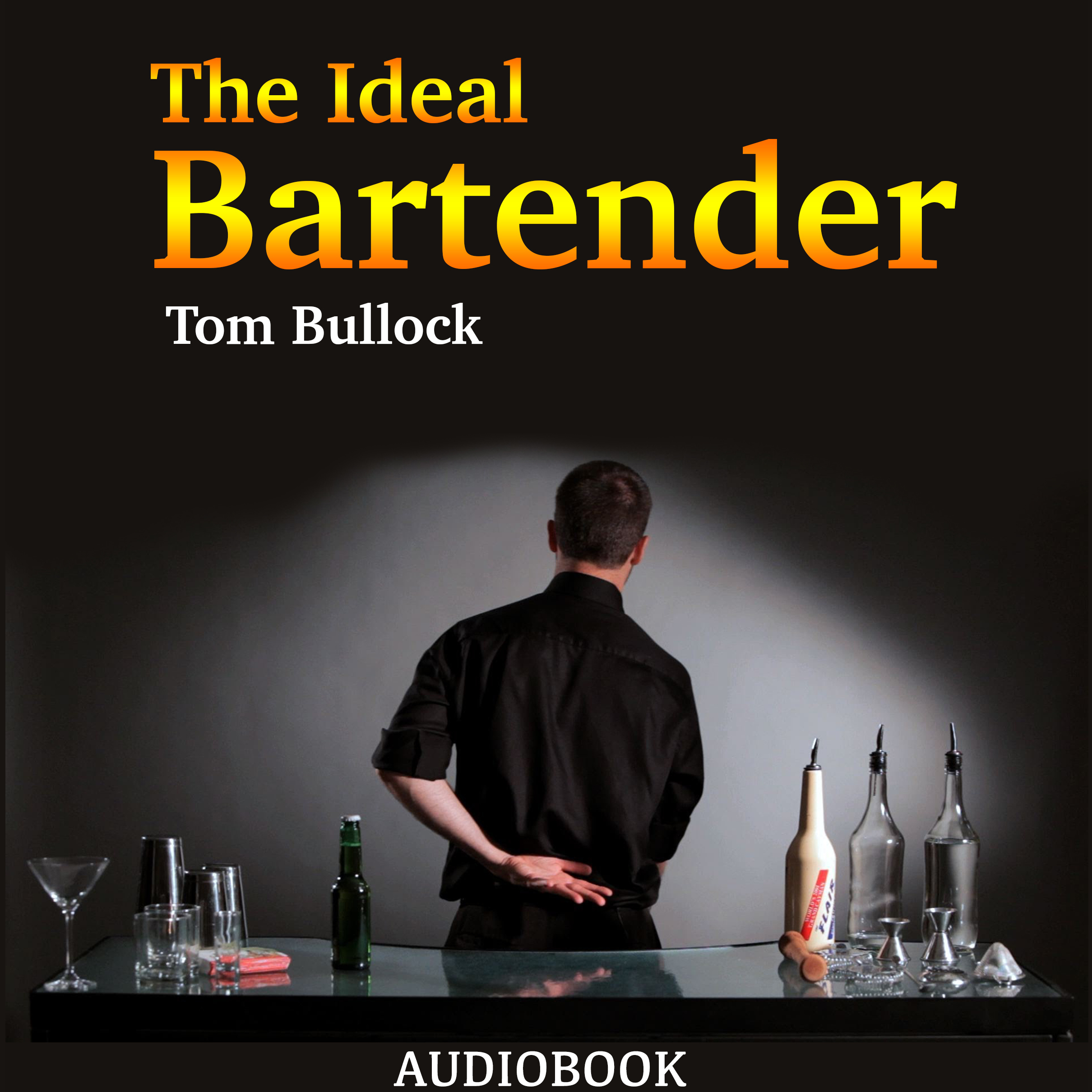 Printable The Ideal Bartender Audiobook Cover Art