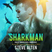 Sharkman Audiobook, by Steve Alten