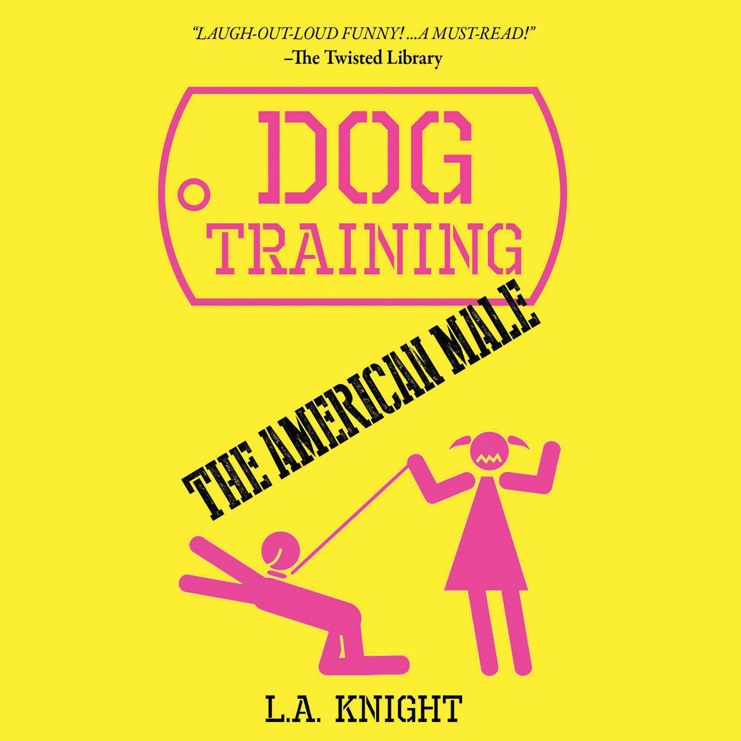 Printable Dog Training the American Male: A Novel Audiobook Cover Art