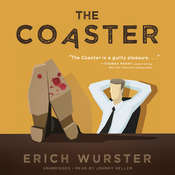 The Coaster  Audiobook, by Erich Wurster