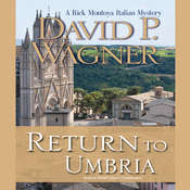 Return to Umbria: A Rick Montoya Italian Mystery Audiobook, by David Wagner, David P. Wagner