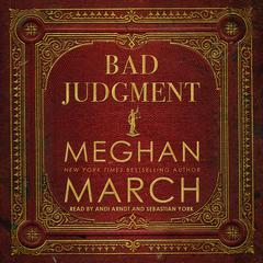 Bad Judgment Audiobook, by Meghan March