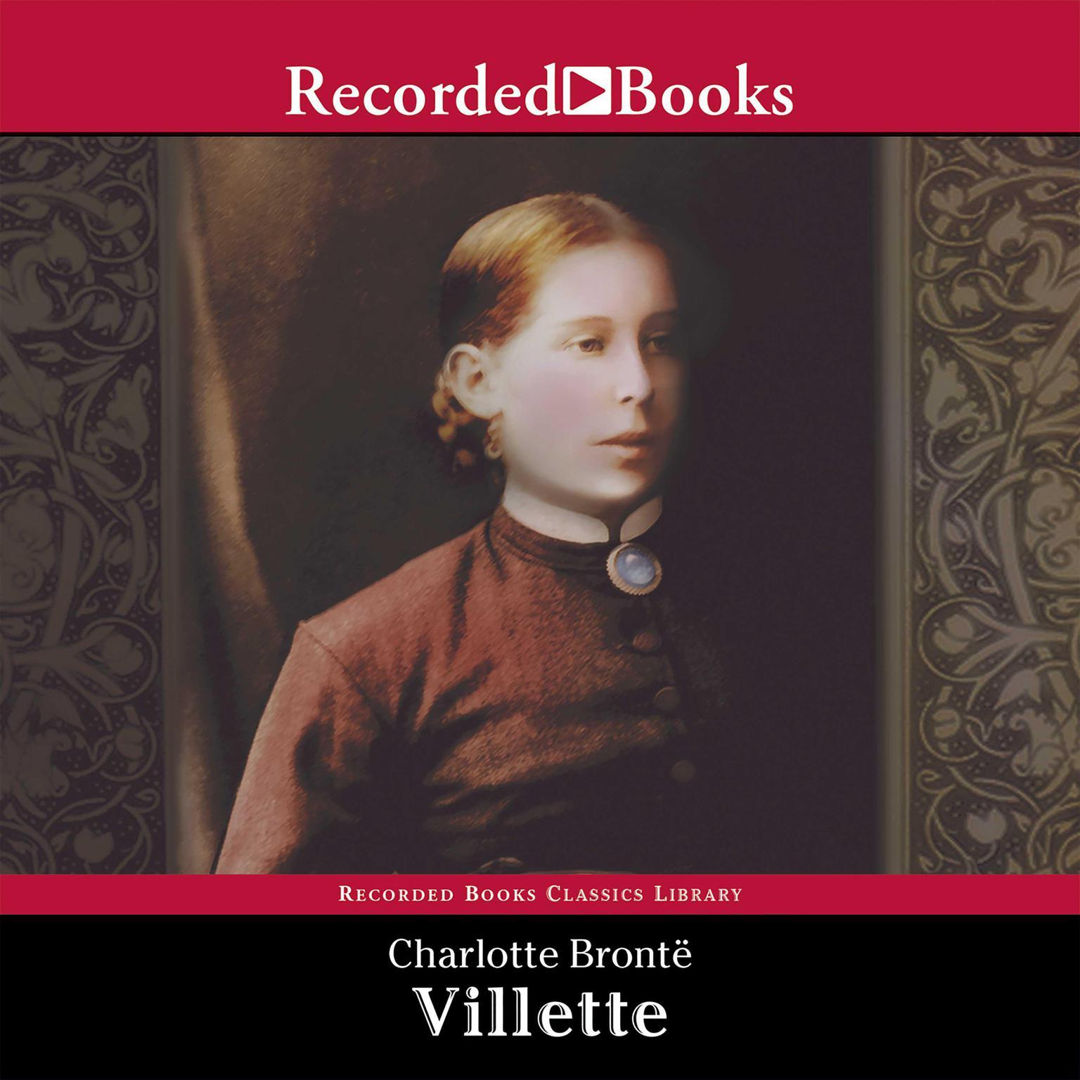 Villette Audiobook, by Charlotte Brontë
