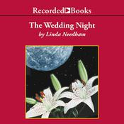 The Wedding Night Audiobook, by Linda Needham