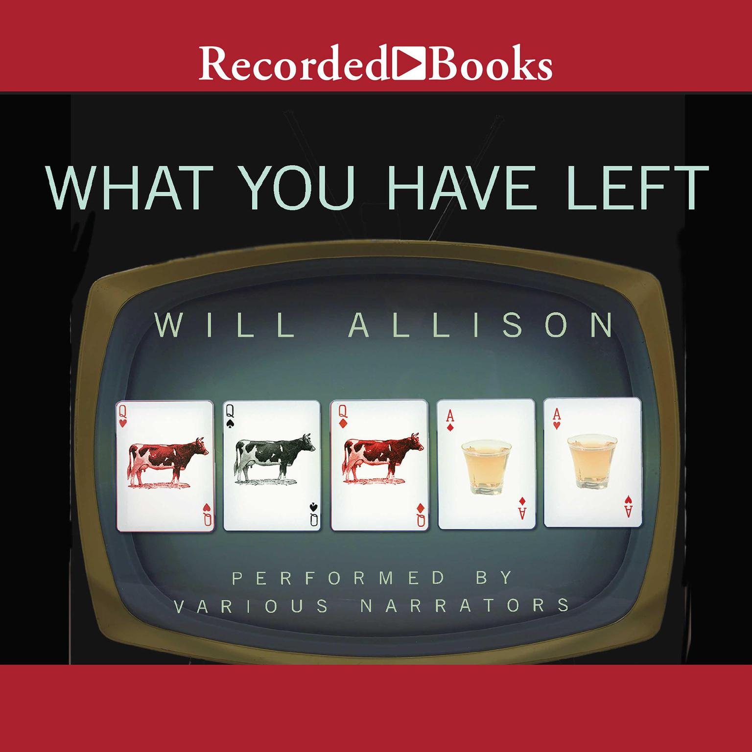Printable What You Have Left Audiobook Cover Art