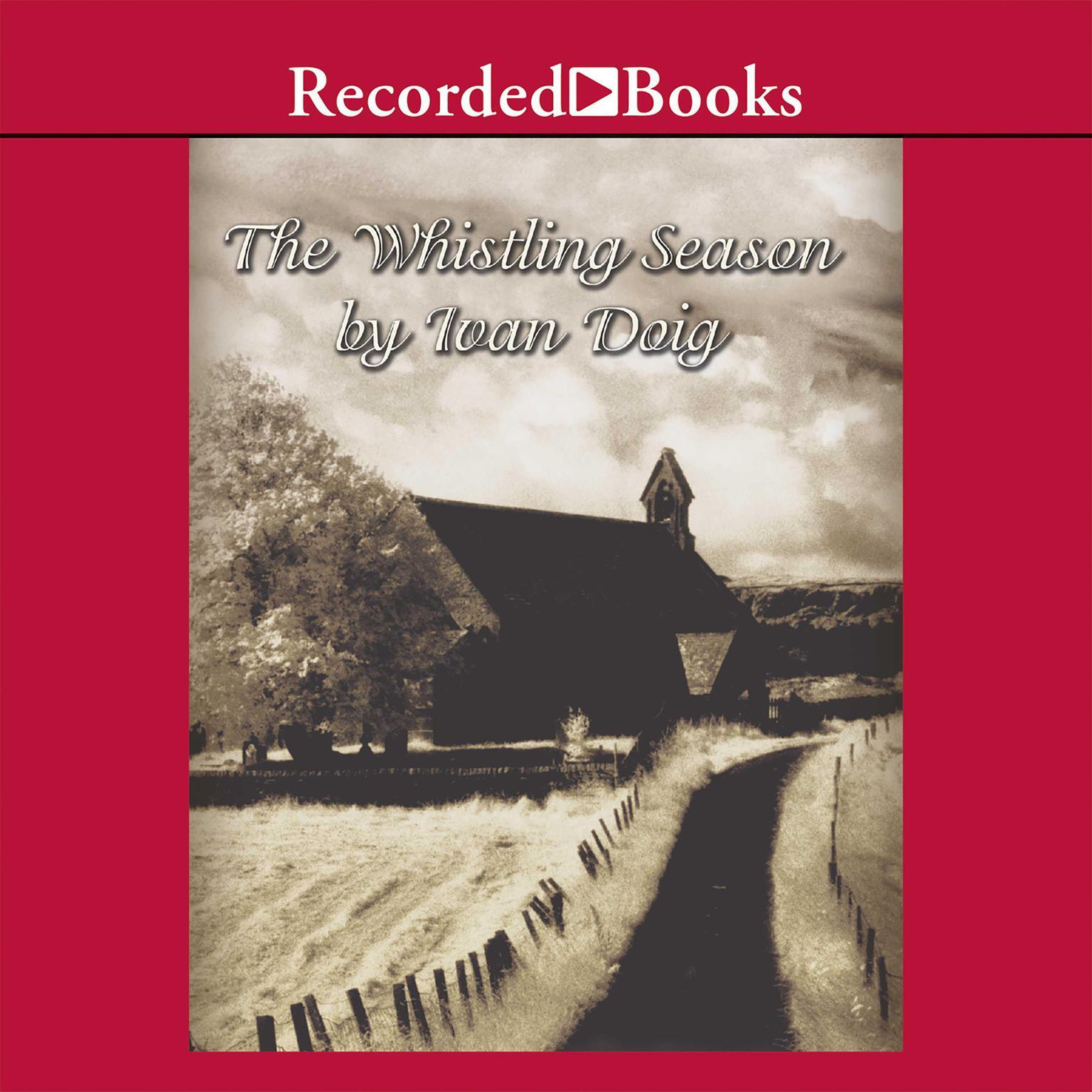 Printable The Whistling Season Audiobook Cover Art