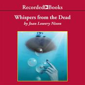 Whispers from the Dead, by Joan Lowery Nixon