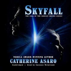 Skyfall Audiobook, by Catherine Asaro