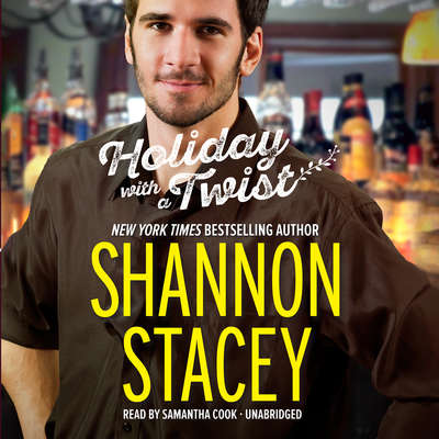 Holiday with a Twist Audiobook, by Shannon Stacey