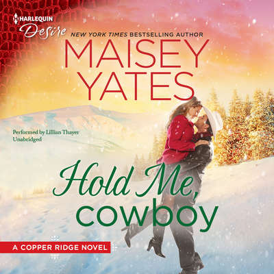 Hold Me, Cowboy Audiobook, by