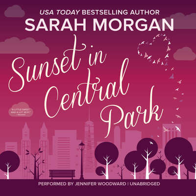Sunset in Central Park: From Manhattan with Love, #2 Audiobook, by Sarah Morgan