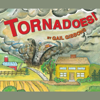 Tornadoes! Audiobook, by Gail Gibbons