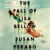 The Fall of Lisa Bellow Audiobook, by Susan Perabo