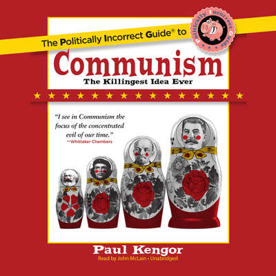The Politically Incorrect Guide to Communism Audiobook, by