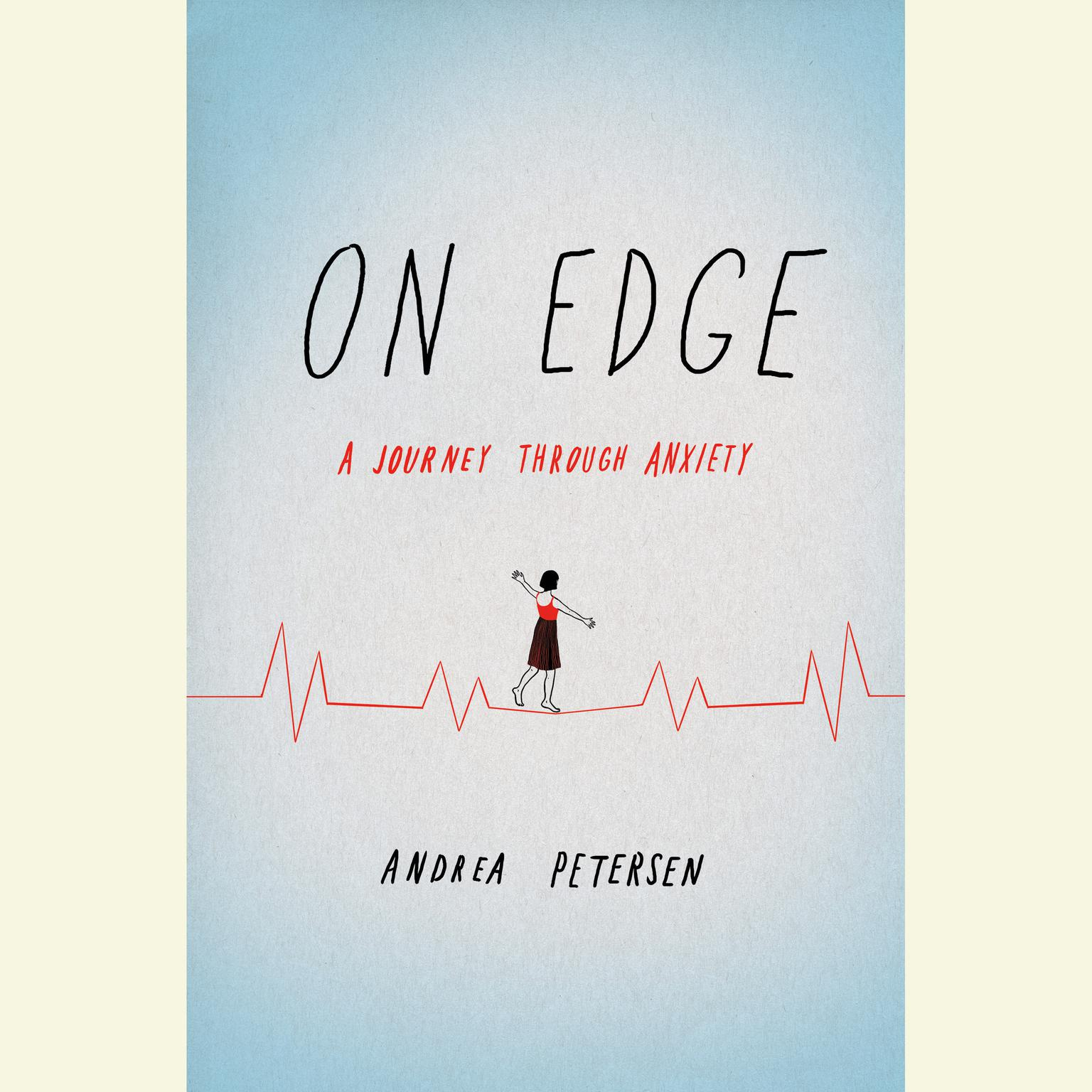Printable On Edge: A Journey Through Anxiety Audiobook Cover Art