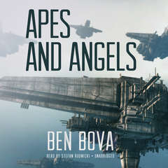 Apes and Angels Audiobook, by Ben Bova