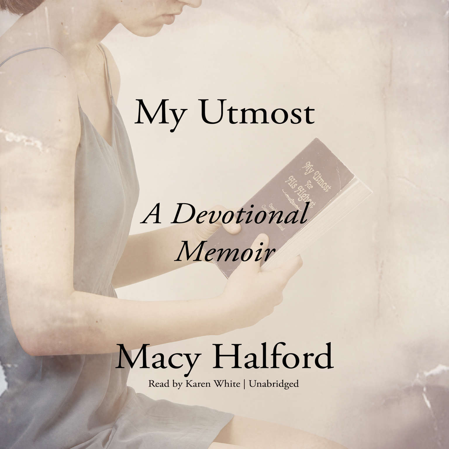 Printable My Utmost: A Devotional Memoir Audiobook Cover Art