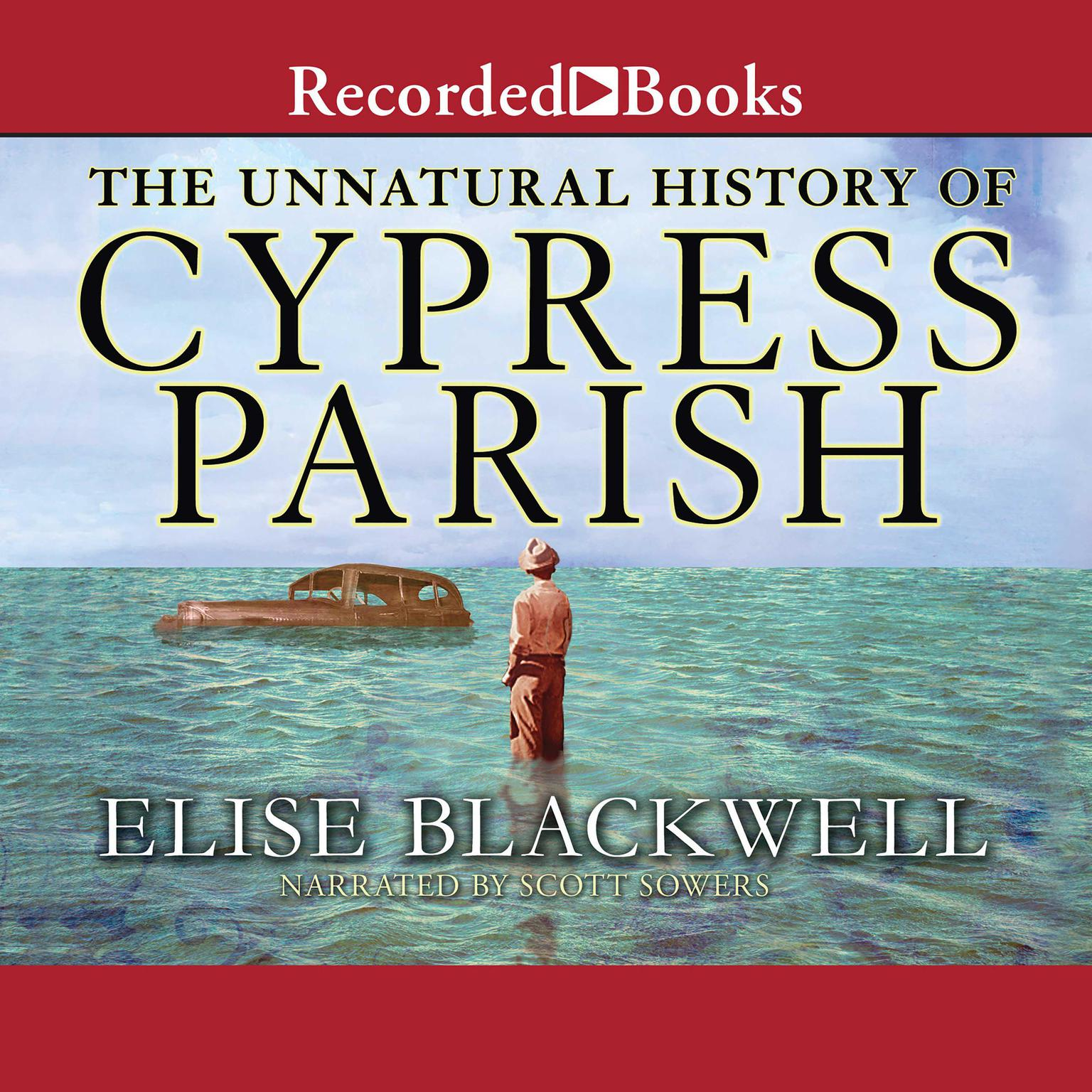 Printable The Unnatural History of Cypress Parish Audiobook Cover Art