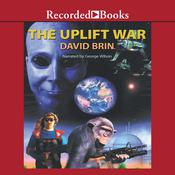 The Uplift War Audiobook, by David Brin