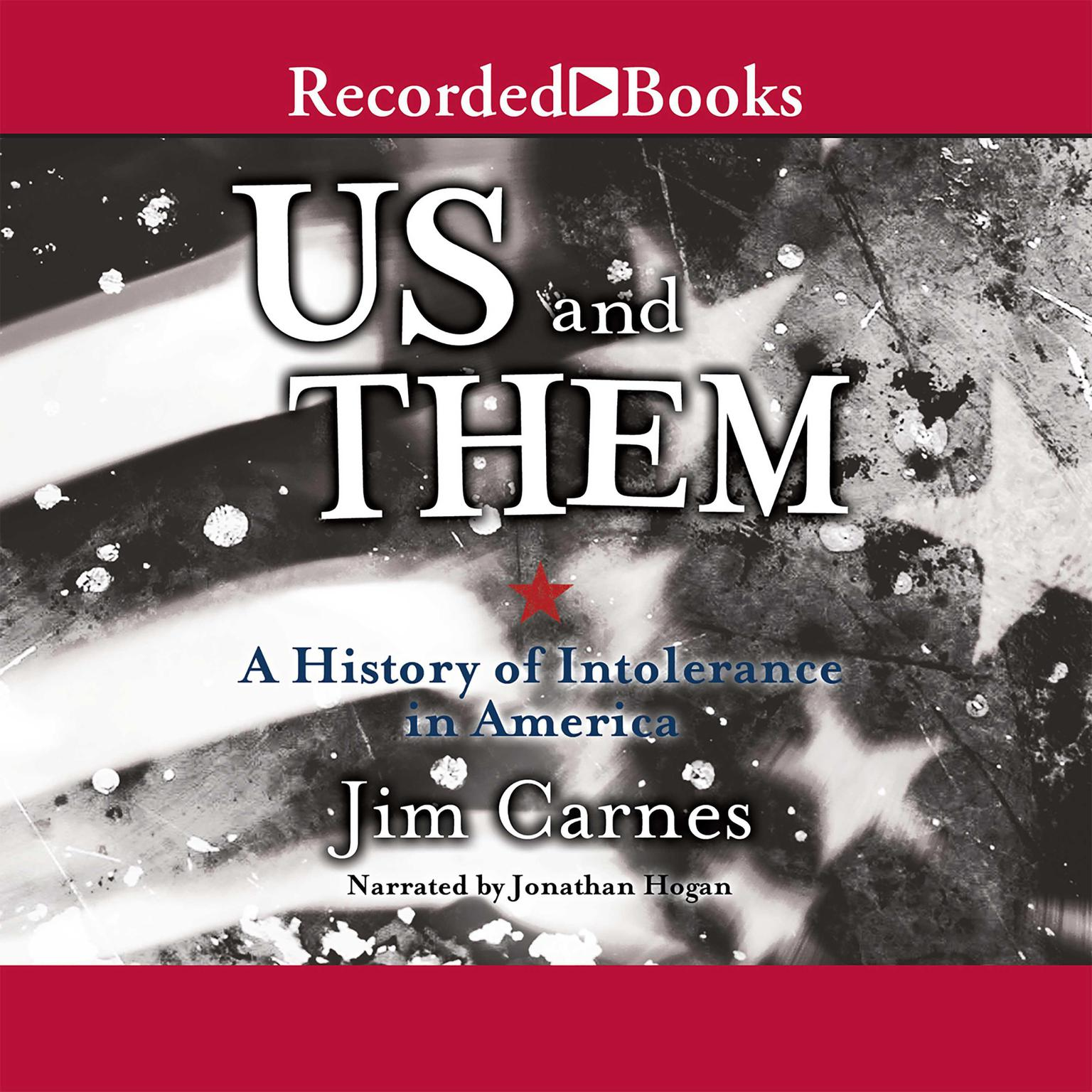 Printable Us and Them: A History of Intolerance in America Audiobook Cover Art